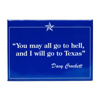 Davy Crockett Quote Magnet