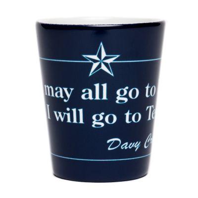 Davy Crockett Quote Shot Glass