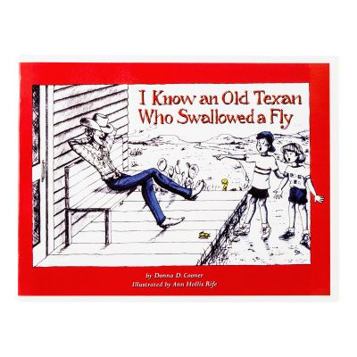 I Know an Old Texan Who Swallowed a Fly