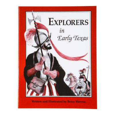 Explorers in Early Texas