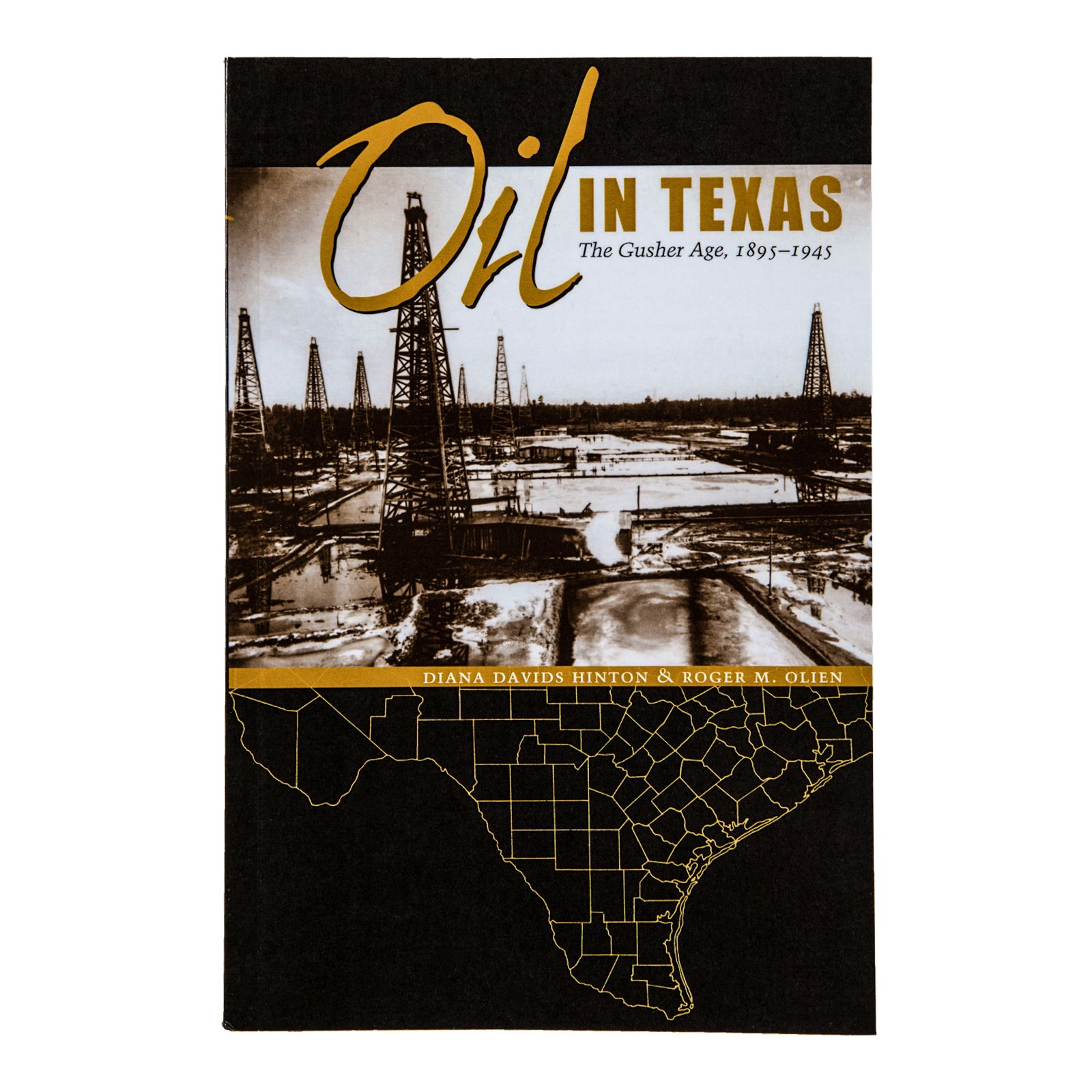 Oil in Texas: The Gusher Age, 1895-1945