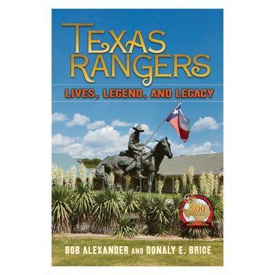 Texas Rangers Lives, Legend, and Legacy
