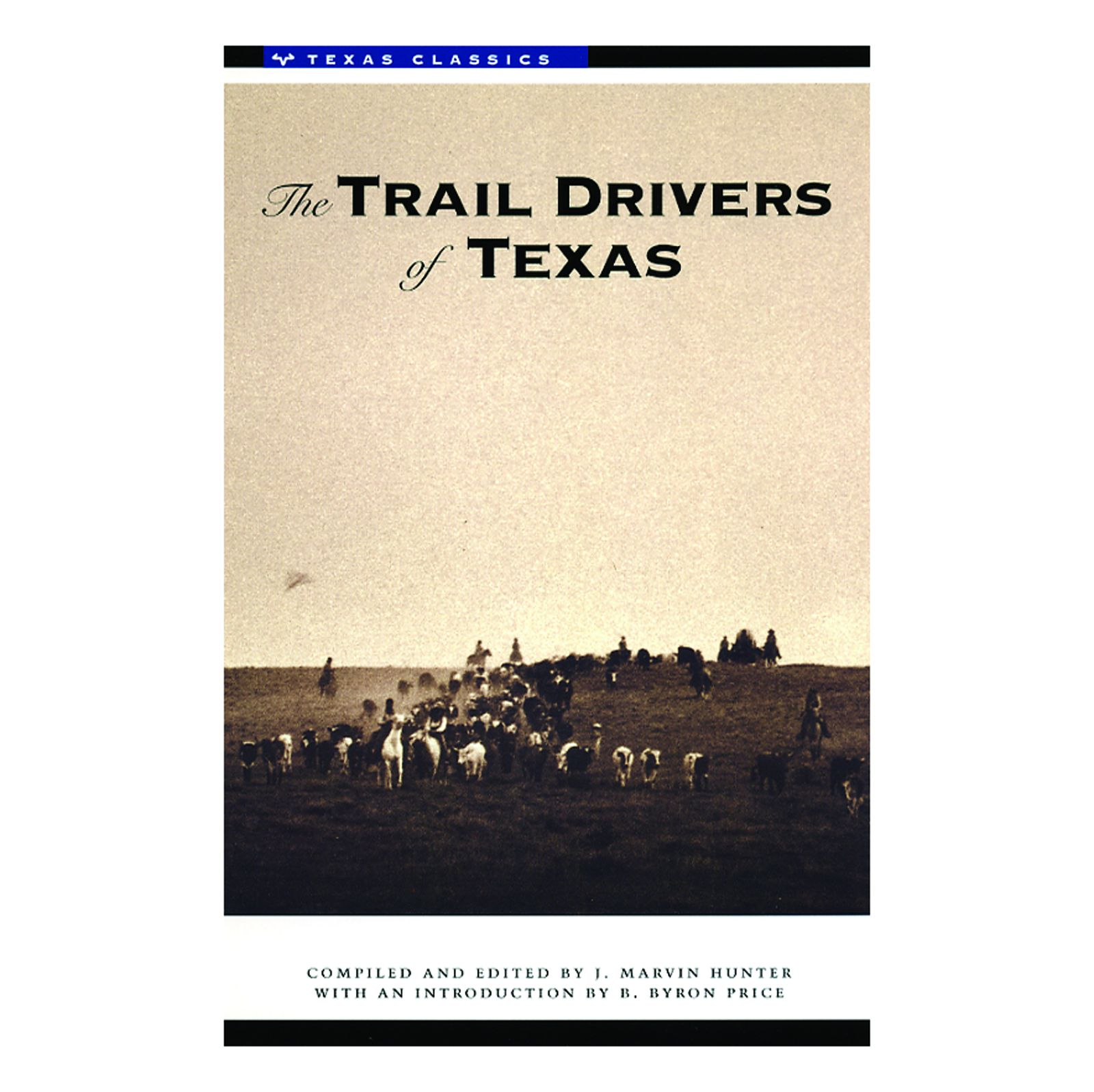 The Trail Drivers of Texas