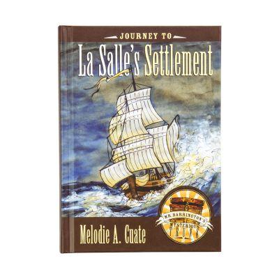 Journey to LaSalle's Settlement