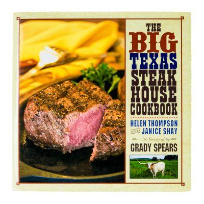 The Big Texas Steakhouse Cookbook