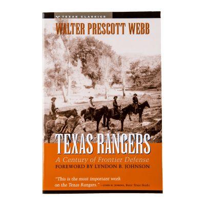 The Texas Rangers: A Century of Frontier Defense