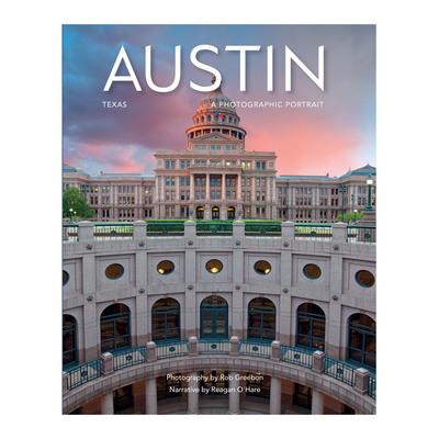 Austin Texas: A Photographic Portrait