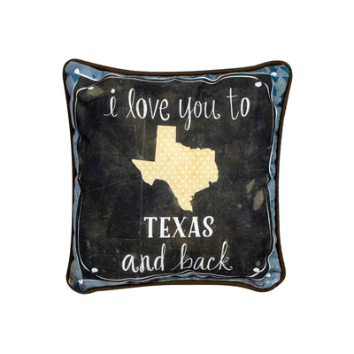 I Love You To Texas and Back Pillow