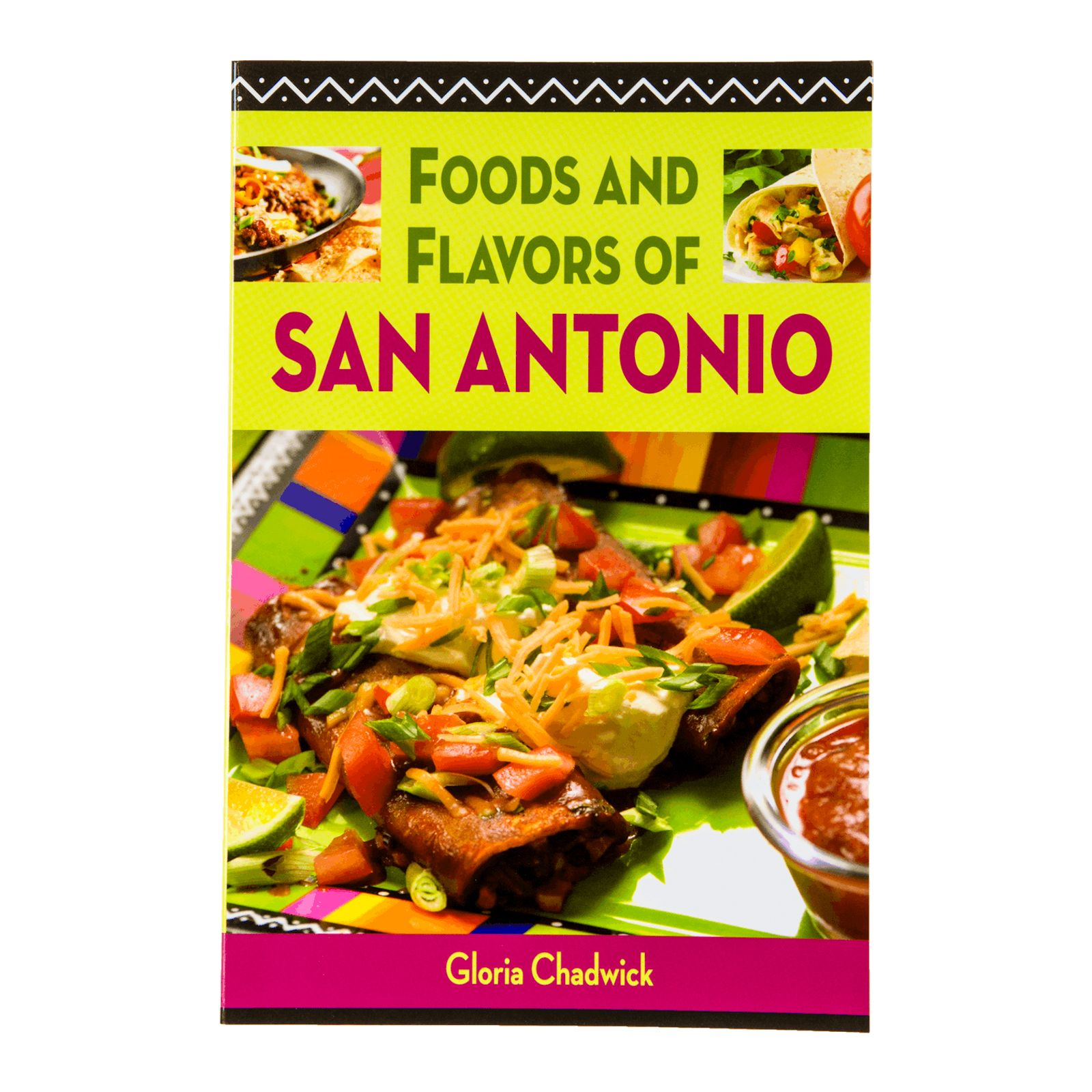 Foods & Flavors of San Antonio
